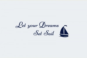 "Naklejka na  ścianę ""Let your dreams set sail"""